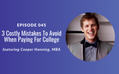 3 Costly Mistakes To Avoid When Paying For College